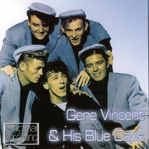 Vincent, G: Gene Vincent & His Blue Caps
