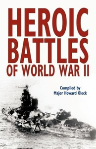 Heroic Battles of World War II