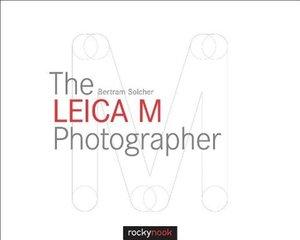 The Leica M Photographer