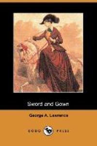 SWORD & GOWN (DODO PRESS)