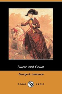 SWORD & GOWN (DODO PRESS)