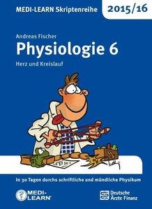 MEDI-LEARN Skriptenreihe 2015/16: Physiologie 6