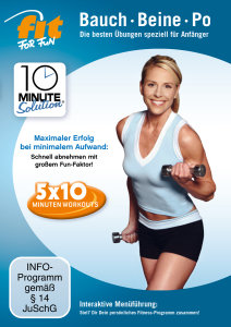 Fit for Fun - 10 Minute Solution: Bauch, Beine Po für Anfänger