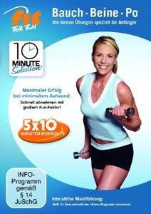 Fit for Fun - 10 Minute Solution: Bauch, Beine Po für Anfänger
