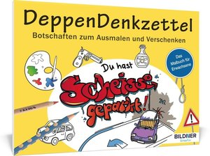 Malbuch für Erwachsene: DeppenDenkzettel