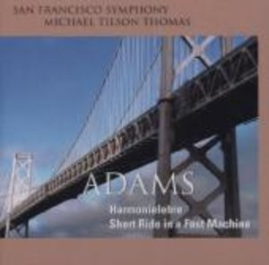 Adams Harmonielehre / Short Ride in a Fast Machine
