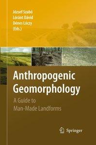 Anthropogenic Geomorphology