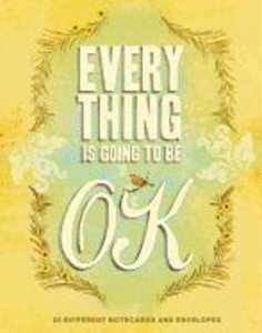 Everything is Going to Be OK Notes