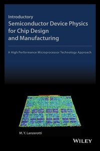 Introductory Semiconductor Device Physics for Chip Design and Ma