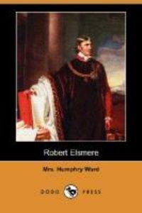Robert Elsmere (Dodo Press)