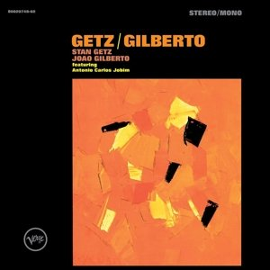 Getz / Gilberto (50th Anniversary Deluxe Edition)