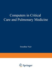 Computers in Critical Care and Pulmonary Medicine