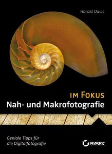 Nah- und Makrofotografie im Fokus