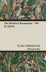 The Brothers Karamazov - Vol II (1879)