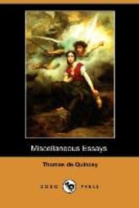 Miscellaneous Essays (Dodo Press)