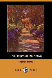 The Return of the Native (Dodo Press)