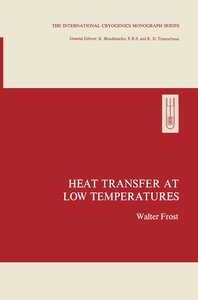 Heat Transfer at Low Temperatures