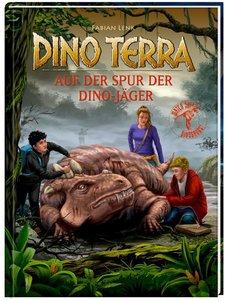 Dino Terra 08. Auf der Spur der Dino-Jäger