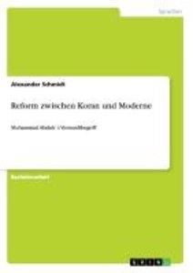 Reform zwischen Koran und Moderne