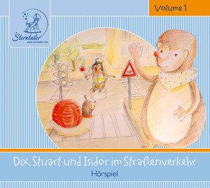Sterntaler Hörgeschichten:Dix,Stuart & Isidor