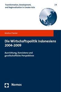 Die Wirtschaftspolitik Indonesiens 2004-2009