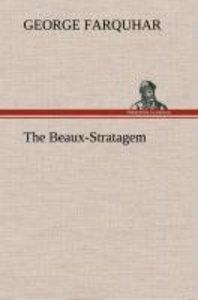 The Beaux-Stratagem