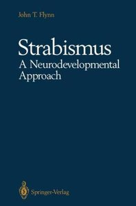 Strabismus A Neurodevelopmental Approach