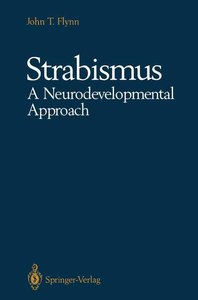 Strabismus A Neurodevelopmental Approach