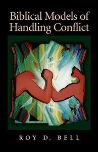 Biblical Models of Handling Conflict