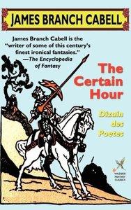 The Certain Hour