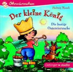 Der kleine König - Die lustige Ostereiersuche (CD)