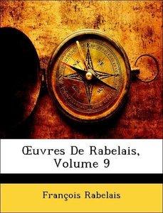 OEuvres De Rabelais, Volume 9