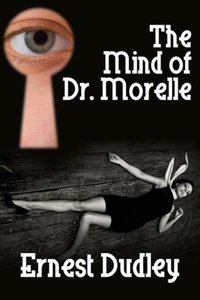 The Mind of Dr. Morelle