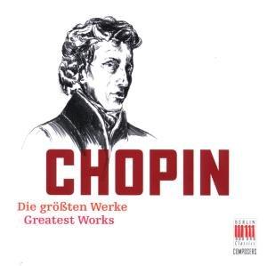 Chopin:Die größten Werke