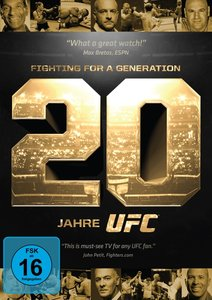 UFC - Fighting For A Generation - 20 Jahre UFC