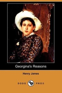 Georgina's Reasons (Dodo Press)