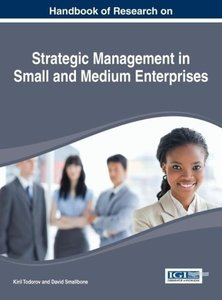 Handbook of Research on Strategic Management in Small and Medium