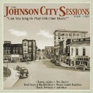 The Johnson City Sessions,1928-1929