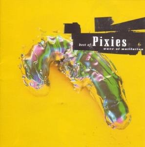 Best Of Pixies-Wave Of Mutilation