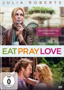 Eat, Pray, Love (Girls Night)