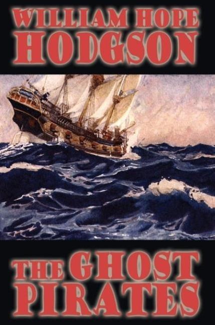 The Ghost Pirates - zum Schließen ins Bild klicken