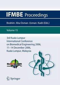 3rd Kuala Lumpur International Conference on Biomedical Engineer