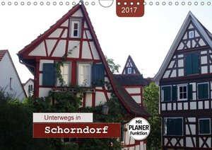 Unterwegs in Schorndorf (Wandkalender 2017 DIN A4 quer)