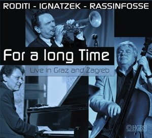 For A Long Time-Live In Graz+Zagreb