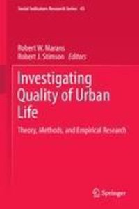 Investigating Quality of Urban Life