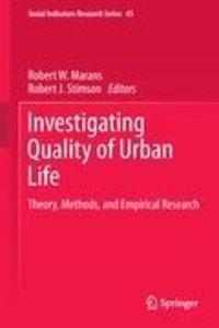 Investigating Quality of Urban Life