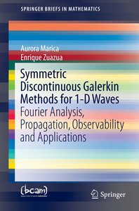 Symmetric Discontinuous Galerkin Methods for 1-D Waves