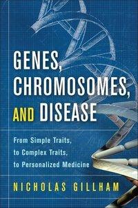 Genes, Chromosomes, and Disease