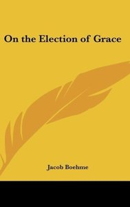 On the Election of Grace