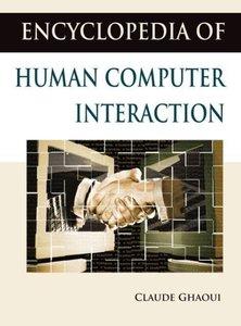 Encyclopedia of Human Computer Interaction